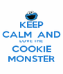 KEEP CALM  AND LOVE THE COOKIE MONSTER - Personalised Poster A4 size