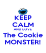 KEEP CALM AND LOVE The Cookie MONSTER! - Personalised Poster A4 size