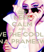 KEEP CALM AND LOVE THE COOLEST GHINA PRAMESWARI - Personalised Poster A4 size