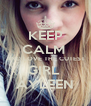 KEEP CALM  AND LOVE THE CUTEST GIRL  AYLEEN - Personalised Poster A4 size