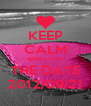 KEEP CALM AND LOVE THE DATE 2012/09/21 - Personalised Poster A4 size