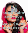 keep calm  and love  the femail boss 4ever xxxxxxxxxxx - Personalised Poster A4 size