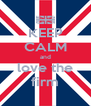 KEEP CALM and love the firm - Personalised Poster A4 size