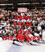 KEEP CALM AND LOVE THE HAWKS! - Personalised Poster A4 size