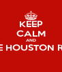 KEEP CALM AND LOVE THE HOUSTON ROCKETS   - Personalised Poster A4 size