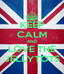 KEEP CALM AND LOVE THE JELLYTOTS - Personalised Poster A4 size