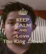 KEEP CALM AND Love The King Jabez - Personalised Poster A4 size