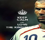 KEEP CALM AND LOVE THE KINGZIDANE - Personalised Poster A4 size