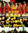 KEEP CALM AND Love the Lady Chiefs - Personalised Poster A4 size