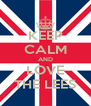 KEEP CALM AND LOVE THE LEES - Personalised Poster A4 size