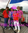 KEEP CALM AND LOVE  THE MAINIACS - Personalised Poster A4 size