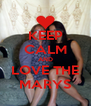 KEEP CALM AND LOVE THE MARYS - Personalised Poster A4 size