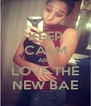 KEEP CALM AND LOVE THE NEW BAE - Personalised Poster A4 size