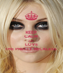 KEEP CALM AND LOVE THE PRETTY RECKLESS  - Personalised Poster A4 size