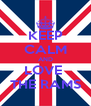 KEEP CALM AND LOVE  THE RAMS - Personalised Poster A4 size