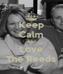 Keep Calm And Love The Reeds - Personalised Poster A4 size