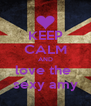KEEP CALM AND love the  sexy amy - Personalised Poster A4 size