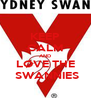 KEEP CALM AND LOVE THE  SWANNIES - Personalised Poster A4 size