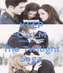 KEEP CALM AND LOVE The Twilight Saga - Personalised Poster A4 size