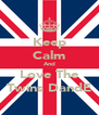 Keep Calm And Love The Twins DandE - Personalised Poster A4 size