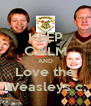 KEEP CALM AND Love the Weasleys c; - Personalised Poster A4 size
