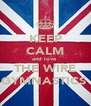 KEEP CALM and love  THE WIRE GYMNASTICS  - Personalised Poster A4 size