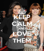 KEEP CALM AND LOVE THEM - Personalised Poster A4 size