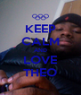 KEEP CALM AND LOVE THEO - Personalised Poster A4 size