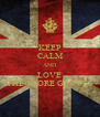 KEEP CALM AND LOVE THEODORE GROVES - Personalised Poster A4 size