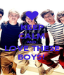 KEEP CALM AND LOVE THESE BOYS! - Personalised Poster A4 size