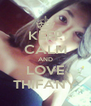 KEEP CALM AND LOVE THIFANY - Personalised Poster A4 size