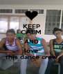 KEEP CALM AND love this dance crew - Personalised Poster A4 size