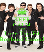 KEEP CALM AND Love This Fit Boyband UnionJ - Personalised Poster A4 size