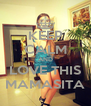 KEEP CALM AND LOVE THIS MAMASITA - Personalised Poster A4 size