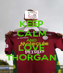 KEEP CALM AND LOVE THORGAN - Personalised Poster A4 size