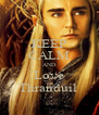 KEEP CALM AND Love Thranduil  - Personalised Poster A4 size