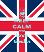 KEEP CALM AND love tiesha - Personalised Poster A4 size