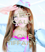 KEEP CALM AND LOVE TIFFANY - Personalised Poster A4 size