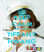 KEEP CALM AND LOVE TIFFANY HWANG - Personalised Poster A4 size