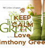 KEEP CALM And Love Timthony Green - Personalised Poster A4 size