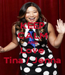 KEEP CALM AND Love Tina / Jenna - Personalised Poster A4 size