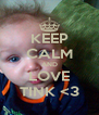 KEEP CALM AND LOVE TINK <3 - Personalised Poster A4 size