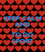 KEEP CALM AND LOVE   TO DO SPORT - Personalised Poster A4 size