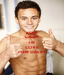 KEEP CALM AND LOVE TOM DALEY - Personalised Poster A4 size