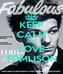 KEEP CALM AND LOVE TOMLISON - Personalised Poster A4 size