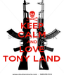 KEEP CALM AND LOVE TONY LAND - Personalised Poster A4 size