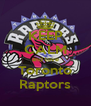 KEEP CALM and love Toronto Raptors - Personalised Poster A4 size