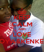 KEEP CALM AND LOVE TOYA&KENKEN - Personalised Poster A4 size