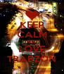 KEEP CALM AND LOVE TRABZON - Personalised Poster A4 size