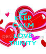 KEEP CALM AND LOVE TRINITY - Personalised Poster A4 size